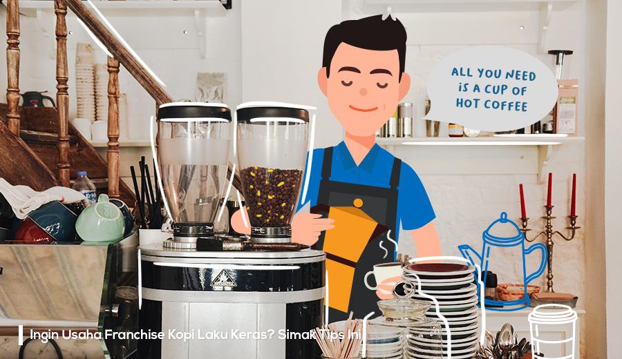 Tips franchise kopi agar laku keras