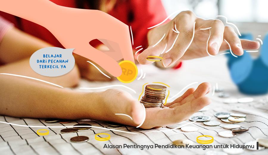 Pentingnya pendidikan keuangan untuk hidupmu